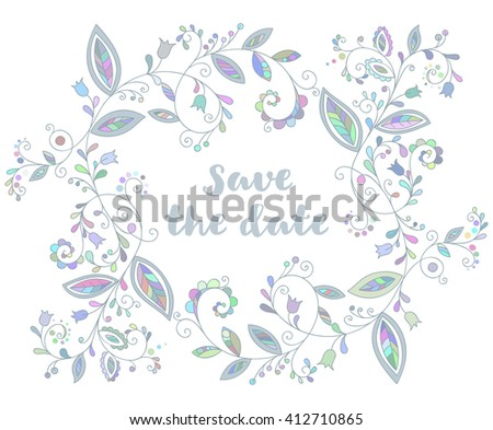 Blue greeting or save the date card with floral element and inscription in doodle style. Hand drawn flourish border or frame for banner, calendar, poster, postcard, greeting card. Vector illustration. - stock vector