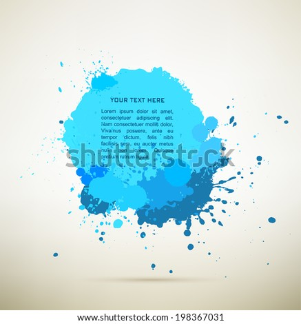 blue  Ink splats with text.  vector  ink splashes,each splash is grouped individually ,so you can modify it as you want.  - stock vector