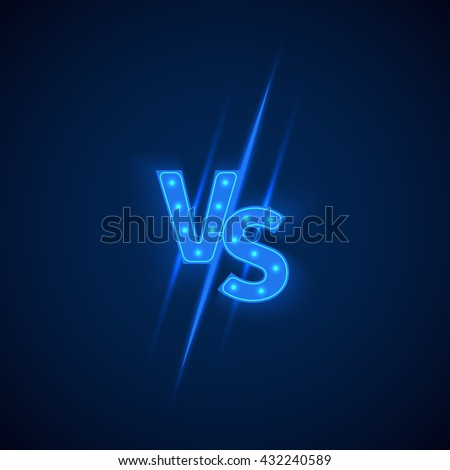 Blue neon versus logo vs letters for sports and fight competition. Battle vs match, game concept competitive vs. Vector illustration - stock vector