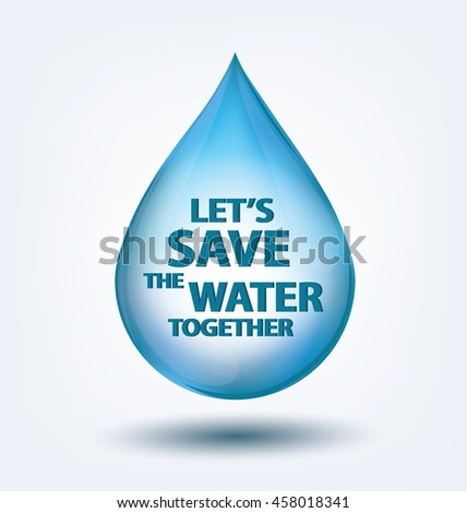Blue shiny water drop. Save water concept. Vector illustration. - stock vector