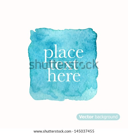Blue square. Abstract stylish watercolor background. Vector illustration - stock vector