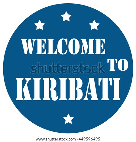Blue stamp with text Welcome To Kiribati,vector illustration - stock vector