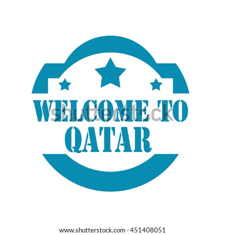 Blue stamp with text Welcome To Qatar,vector illustration - stock vector