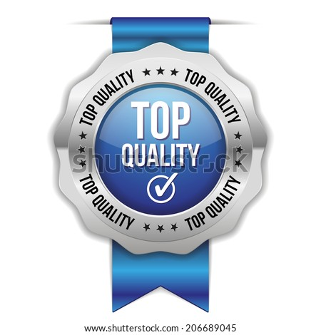 Blue top quality badge with ribbon and metallic border on white background - stock vector