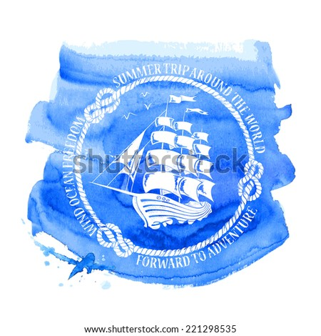 Blue white nautical emblem with sailing ship on a watercolor background - stock vector