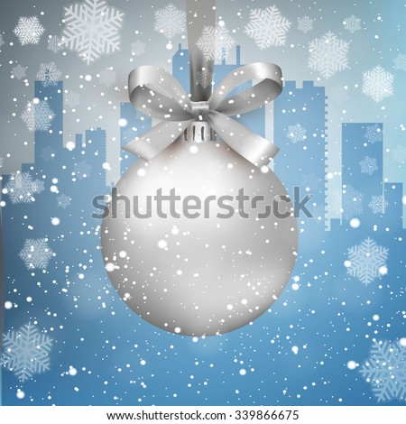 Blue Winter background with city scape silhouette snow and snowflakes and silver glass ball with bow and ribbon,  template for greeting or postal card new year, vector illustration - stock vector