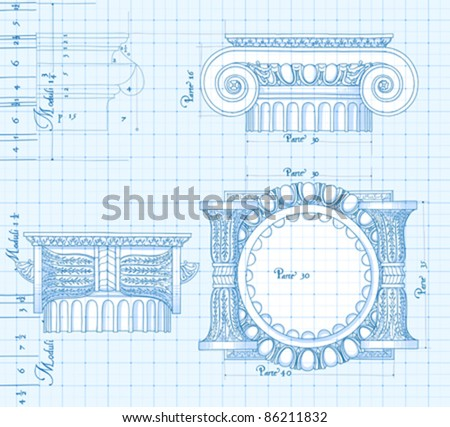 """Blueprint - hand draw sketch ionic architectural order based """"The Five Orders of Architecture"""" is a book on architecture by Giacomo Barozzi da Vignola from 1593. Vector illustration. - stock vector"""