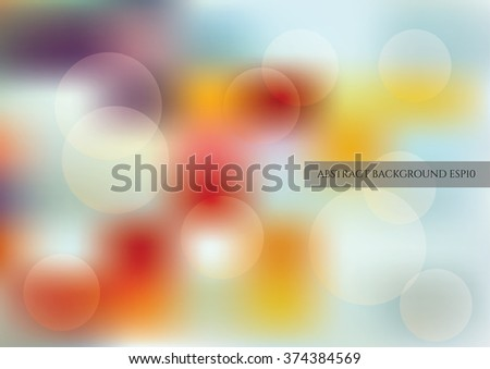Blured abstraction background in bright colors. Vector eps10
