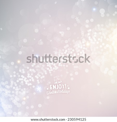 Blurred Christmas Lights for Xmas Holiday Design. Abstract Vector Illustration with Snowflakes and Typographic Winter Label. - stock vector