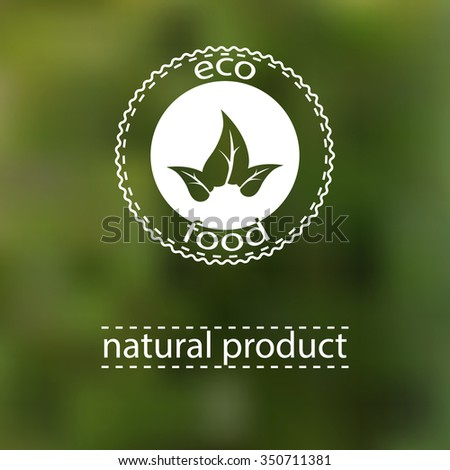 blurred photo background, eco badge, ecology label, nature view - stock vector