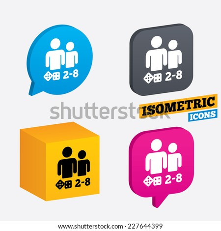 Board games sign icon. From two to eight players symbol. Dice sign. Isometric speech bubbles and cube. Rotated icons with edges. Vector - stock vector