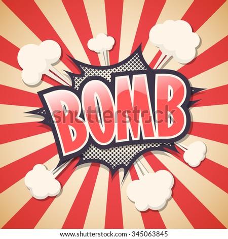 Bomb. Comic Speech Bubble. Vector illustration. - stock vector