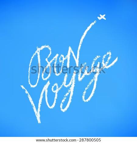 Bon voyage.  - stock vector