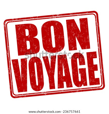 Bon voyage grunge rubber stamp on white background, vector illustration - stock vector