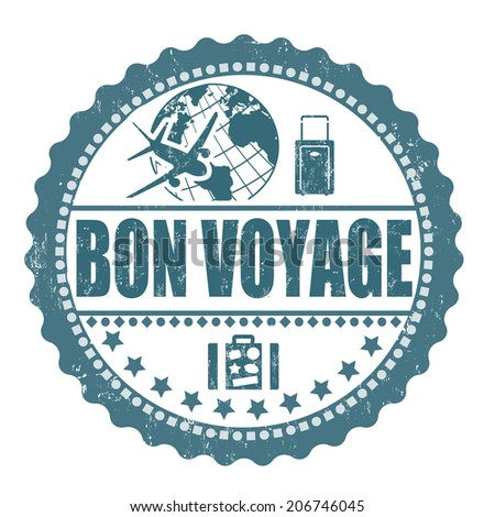 Bon voyage grunge rubber stamp on white, vector illustration - stock vector