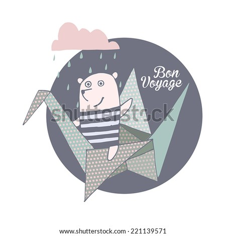 Bon Voyage, Origami Style background. Cute bear.Card design - stock vector