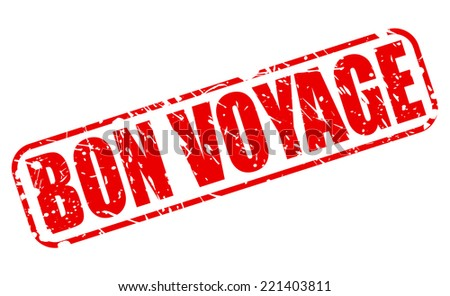 Bon voyage red stamp text on white - stock vector