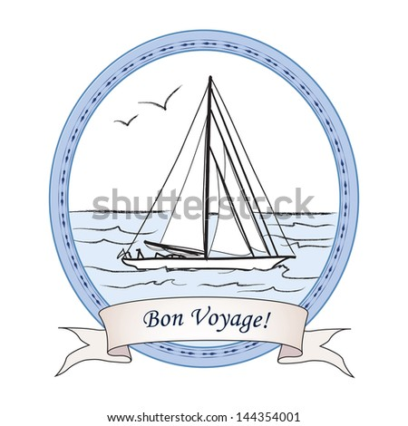 Bon Voyage vintage travel card. Yacht in ocean banner. Nautical Sea icon. Vector illustration sketch of boat in the sea. - stock vector