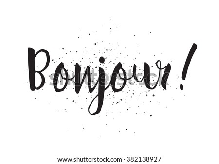Bonjour inscription good day french greeting stock vector 2018 good day in french greeting card with calligraphy hand drawn design m4hsunfo