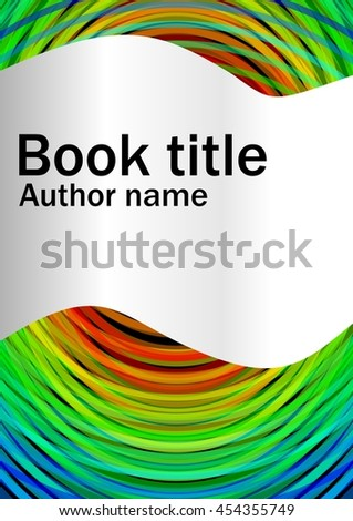 Book cover template with abstract rainbow circles and cambered paper strip for book, brochure, textbook title. Template suitable for flyer, poster, bill, leaflet