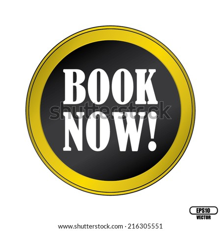 Book Now Black Round Button With Gold Border. Vector illustration. - stock vector