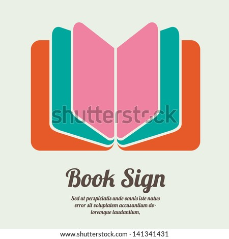 Book sign. Book symbol. Vector illustration - stock vector