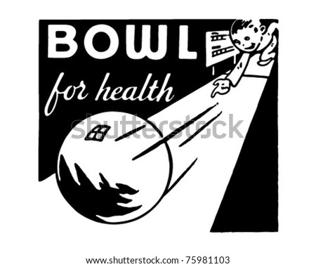 Bowl For Health 4 - Retro Ad Art Banner - stock vector