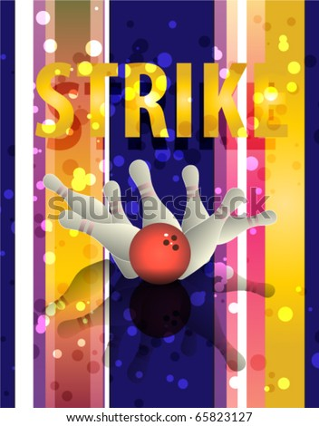 Bowling background. Strike! - stock vector