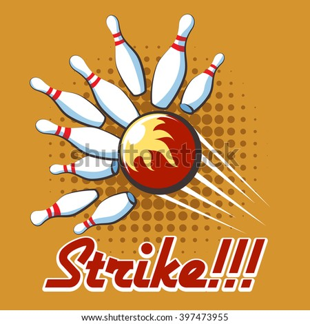 Bowling strike retro poster. Pop art bowling strike label, Vector illustration - stock vector