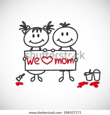 """boy and girl hold a poster that says """"We love mom"""" (cartoon doodle) - stock vector"""