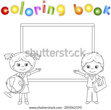 Boy and girl standing near the blackboard in a classroom. Vector illustration for children. Coloring book - stock vector
