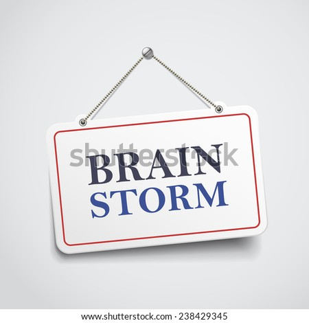 brainstorm hanging sign isolated on white wall  - stock vector