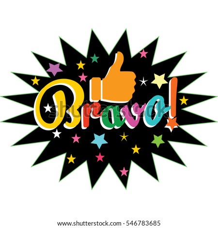 Bravo! Congratulations Card.Vector Illustration. Colorful Lettering.  Job Well Done