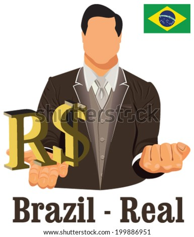 Brazil national currency Brazilian real symbol representing money and Flag. Vector design concept of businessman in suit with his open hand over with currency isolated on white background in EPS10. - stock vector