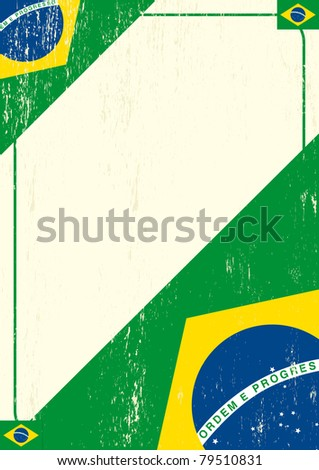 Brazilian grunge poster. A brazilian letter for a message.