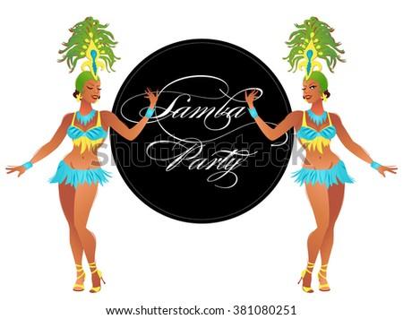 Brazilian samba dancers. A beautiful carnival girl wearing a festival costume is dancing. - stock vector