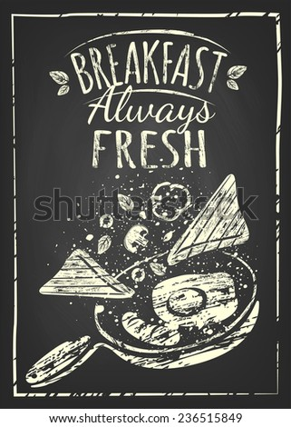 Breakfast Poster. Fried eggs and sausage on pan. Vector illustration. Breakfast always fresh - stock vector