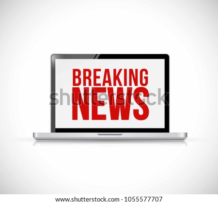 Breaking news sign on a computer screen Illustrator. design graphic isolated over white