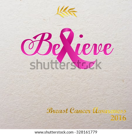 Breast Cancer Awareness Pink Ribbon, designed to form the word Believe, on textured paper background, New Year message of hope - stock vector
