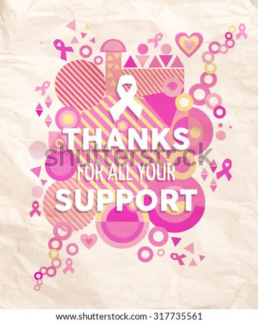 Breast cancer awareness thanks for your support typography poster with pink geometry shapes, heart and ribbon elements. EPS10 vector file. - stock vector