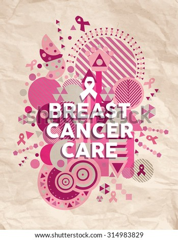 Breast cancer care typography poster with pink geometry shapes and ribbon elements concept illustration over old paper background. EPS10 vector file. - stock vector