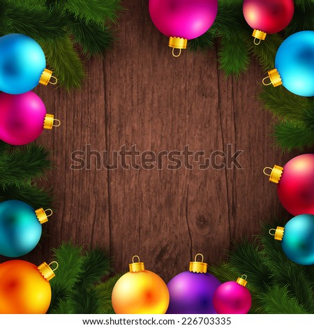 Bright and colorful winter holidays background. Wooden backdrop with fir tree branches and Christmas balls. Vector illustration.