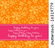 Bright colored birthday greeting card with retro flower pattern in pink, orange, white. - stock vector