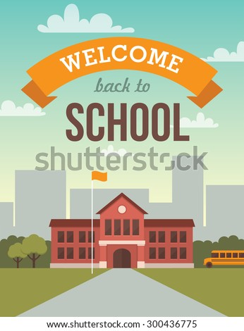 Bright flat illustration of school building for back to school banner or poster design - stock vector