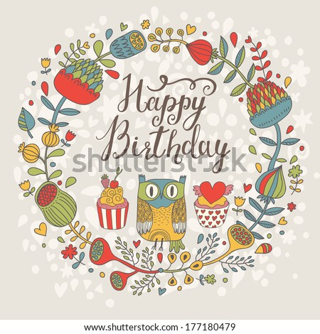 Bright happy birthday card with cute owl tasty cupcakes in flowers