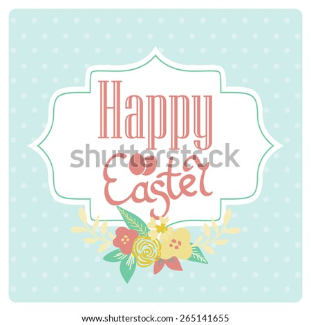 Bright happy easter card in vector. Easter eggs and flowers in cute style.  Postcard with Easter eggs. Happy Easter. Easter greeting card. Easter card design. - stock vector