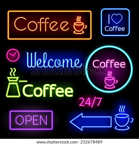 Bright neon signs  for you cafe, bar. Coffee, open, Welcome. Vector illustration - stock vector