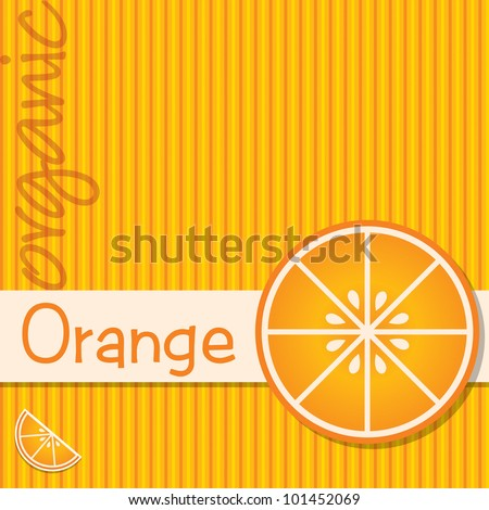 Bright organic orange card in vector format. - stock vector