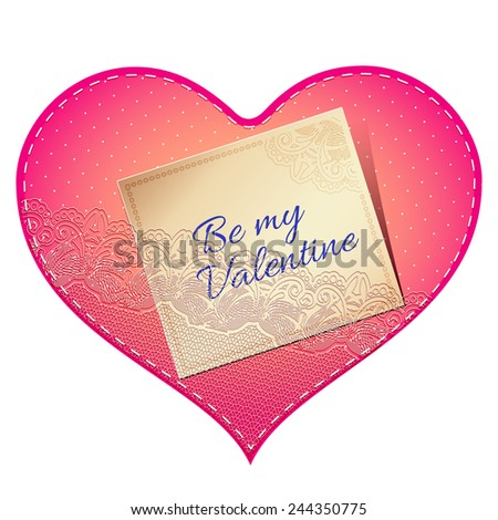 Bright pink vintage lace card in the shape of satin heart with love note - stock vector
