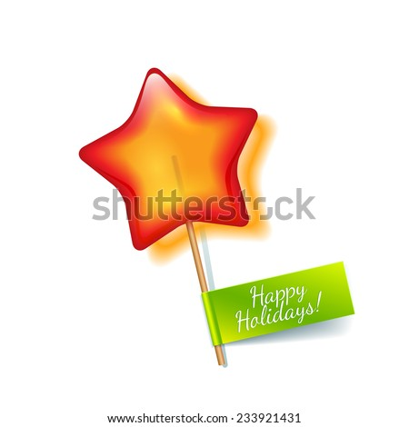 Bright red holiday star lollipop isolated on a white background with green label wish a Happy Holidays - stock vector